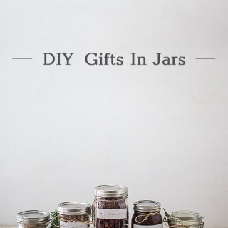 DIY Gifts in Jars
